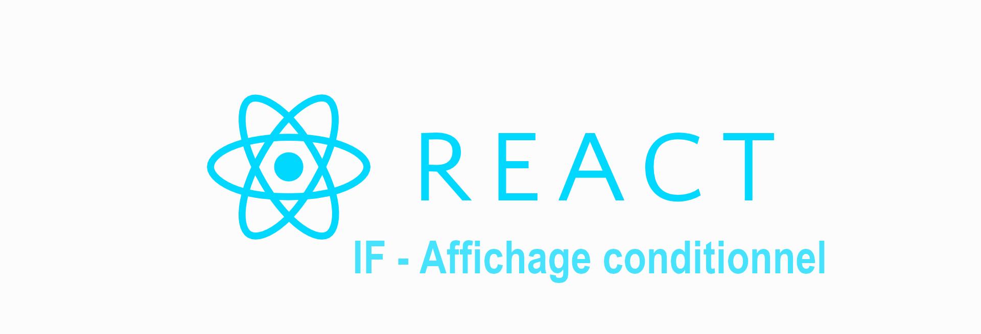 react affichage conditionnel